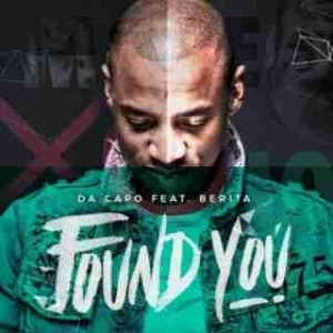 Da Capo - Found You ft. Berita